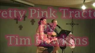 Pretty Pink Tractor  -Tim Hawkins (Parody Of Big Green Tractor By Jason Aldean)