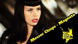 Messer Chups - Magneto - The Open Stage Berlin