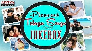 Pleasant Telugu Hit Songs || Jukebox (VOL- 2)