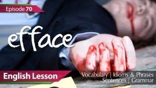 Учим Английский,  Daily Video vocabulary... : Daily Video vocabulary - Episode : 70 - Efface. English Les