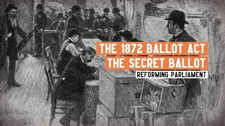 What was the Secret Ballot? | The Ballot Act 1872