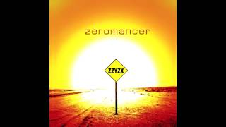 Zeromancer - Feed You With A Kiss