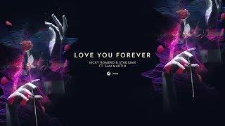 Nicky Romero & Stadiumx ft. Sam Martin - Love You Forever