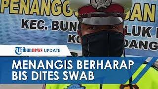 Viral Video Polisi Menangis saat Tertibkan PSBB:  Kami Enggak Tahu Kalau Kena Corona, Periksa Kami