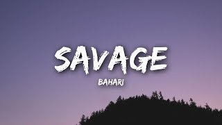 Bahari   Savage (Lyrics  Lyrics Video)