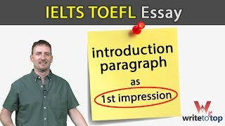 IELTS / TOEFL Essay: introduction paragraph as 1st impression