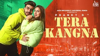 Tera Kangna | (Full HD) | Pranky D | New Songs 2020 | Latest Songs | Jass Records