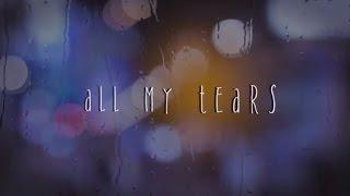 All My Tears (with lyrics)
