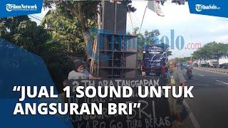 Dua Tahun Sepi Job, Warga Boyolali Jual Sound System: Untuk Angsuran Bank dan Buat Beli Beras