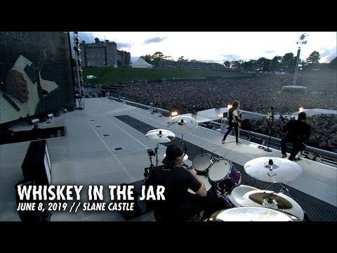 Metallica: Whiskey in the Jar (Slane Castle - Meath, Ireland - June 8, 2019)