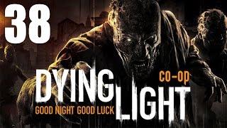 Dying Light - Прохождение на русском - Кооператив [#38]