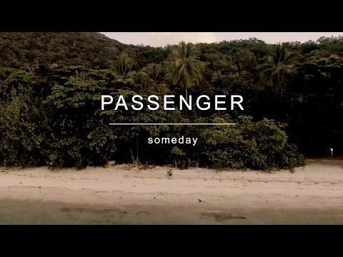 Passenger | Someday Mp3