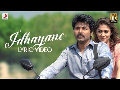 Velaikkaran - Idhayane Video Song