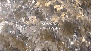 ROB STEVENS – NON STOP