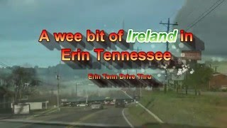 A wee Bit Of Ireland in Tennessee ( Erin Tennessee )