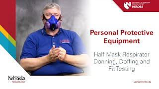 Half Mask Respirator I: Donning, Doffing and Fit Testing