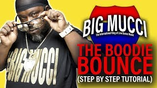 BIG MUCCI - BOODIE BOUNCE LINE DANCE STEP BY STEP INSTRUCTIONAL