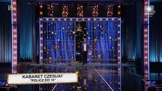 Kabaret Na Żywo: Kabaret CZESUAF - Policz do 10 (skecz po 23)
