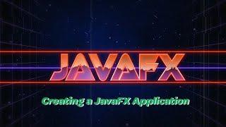 JavaFX 12 Tutorial - 2 - Creating a JavaFX Application