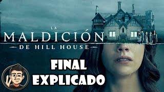 Final Explicado Y Verdadero Significado De La Maldicion De Hill House (The Haunting Of Hill House)