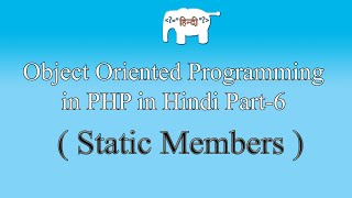 OOPS concepts in PHP in Hindi (Static Members) | Part-6