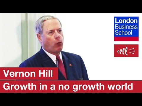 , title : 'Vernon Hill: How do you create a growth company in a no growth world?   London Business School