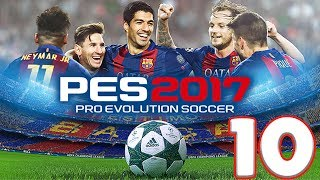 PES 2017 (PRO EVOLUTION SOCCER) - iOS / ANDROID GAMEPLAY - #10