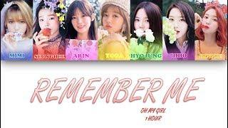 [1 시간  1 HOUR LOOP] OH MY GIRL(오마이걸) _ Remember Me(불꽃놀이)   Color Coded Lyrics