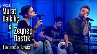 Kral Pop Akustik - Murat Dalkılıç - Lüzumsuz Savaş