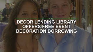 Decor Lending Library Offers Free Event Decoration Borrowing