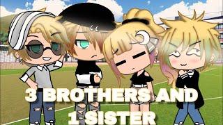 3 BROTHERS, 1 SISTER | GACHA MINI MOVIE