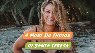 My 4 MUST DO Things in Santa Teresa COSTA RICA - Vlog 185