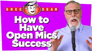 How to Have Open Mics Success