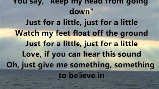 Something to believe in - Parachute (with lyrics)