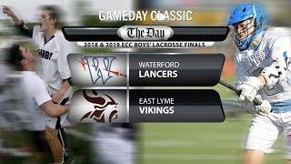 GameDay Classic: 2018 and 2019 ECC Boys' Lacrosse Finals