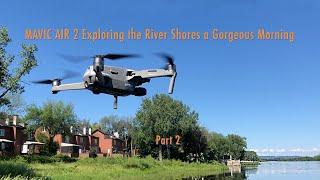 DJI Mavic Air 2 Exploring the River Shores a Gorgeous Morning - Part 2