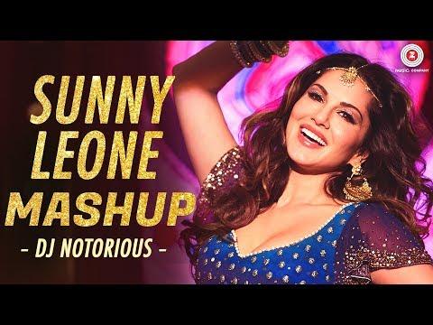 Sunny Leone Mashup  Dj Notorious , Lijo George