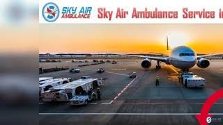 Air Ambulance in Patna with Entire Medical Resources