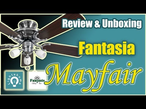 Fantasia Mayfair Ceiling Fan Review & Unboxing