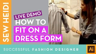 Live Fashion Fitting Session with Pattern Maker Xochil