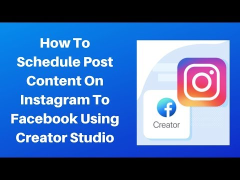 How to schedule post content on instagram and facebook using creator studio