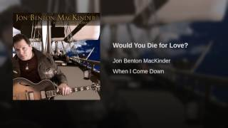 Would You Die for Love?