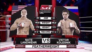 Nate Landwehr vs Viktor Kolesnik, M-1 Challenge 85