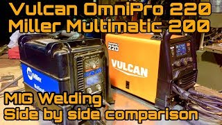Vulcan Omnipro 220 welder Miller multimatic 200 test