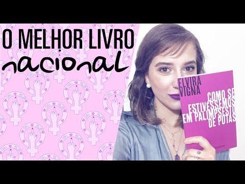 COMO SE ESTIVÉSSEMOS EM PALIMPSESTO DE PUTAS, da Elvira Vigna | A Redoma de Livros