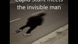 The Invisible Man Meets Cupid Stunt