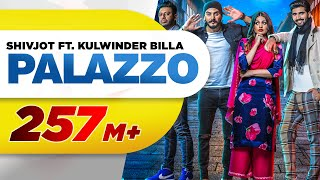 Palazzo (Full Video) | Kulwinder Billa & Shivjot | Aman Hayer