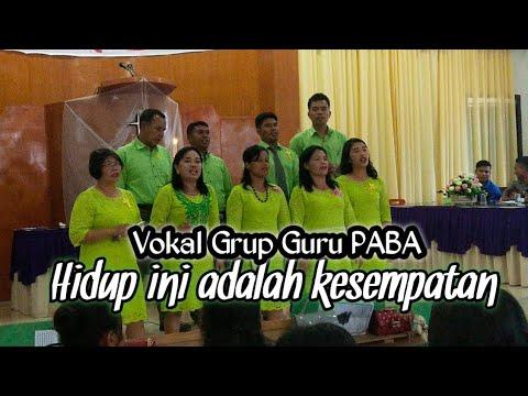 Vokal Grup Guru Yespend PABA Binjai (Hidup ini adalah kesempatan )