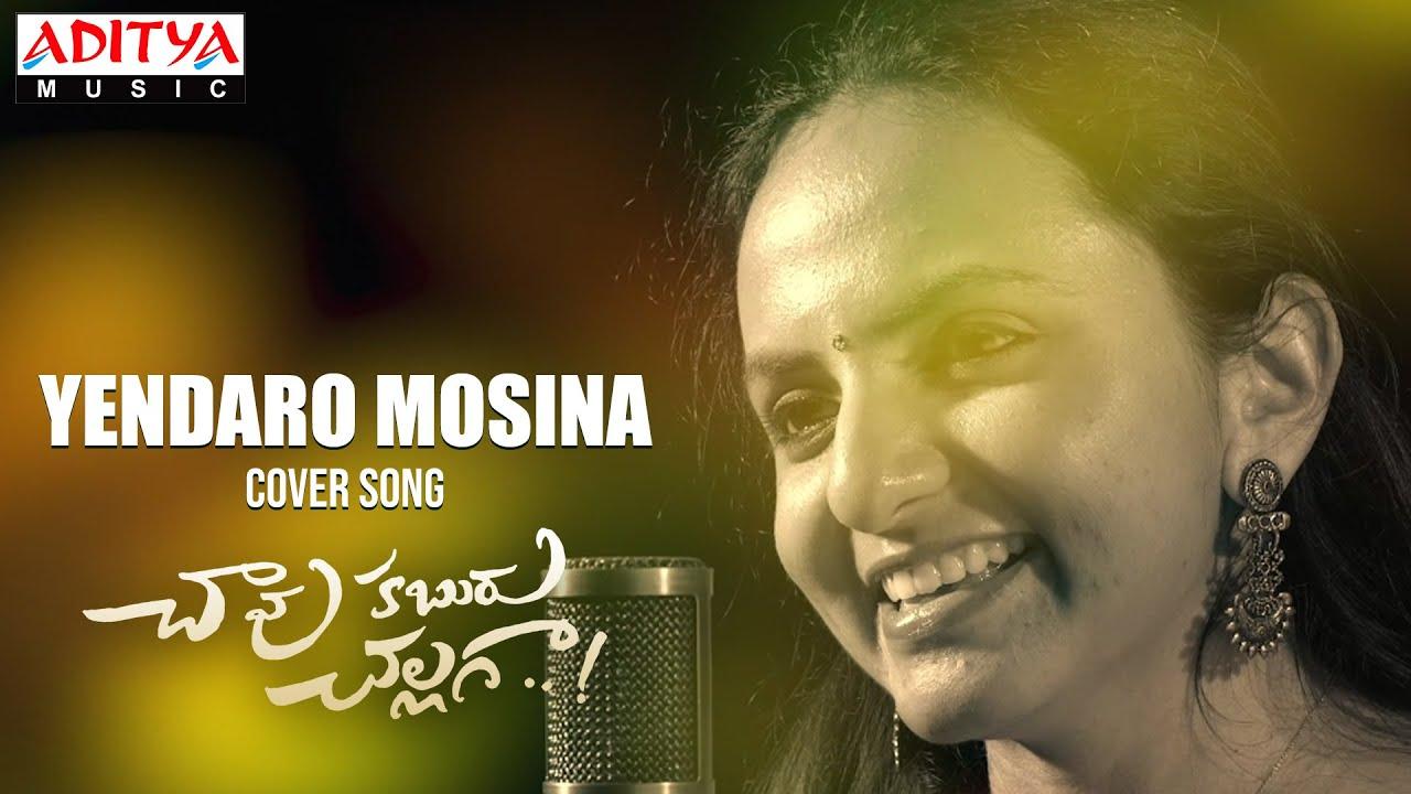 Yendaro Mosina Cover Song | Chaavu Kaburu Challaga