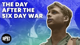 The Day After the War - Six Day War Project